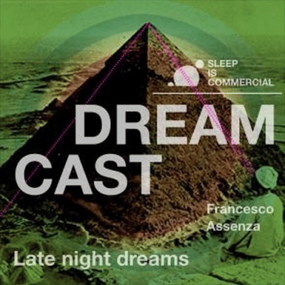 #005 Francesco Assenza - Late Night Dreams