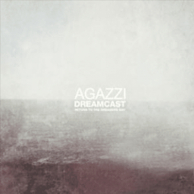 012 Agazzi - Return To The Dreamers Bay